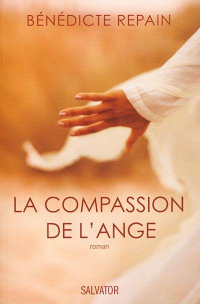 Compassion de l'ange (La)