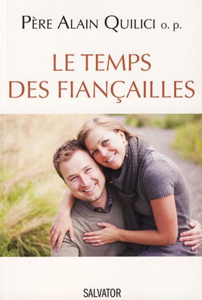 Temps des fiançailles (Le)