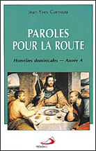 Paroles pour la route - Annee A