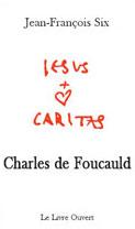 Charles de Foucauld (Ed. Le Livre Ouvert)