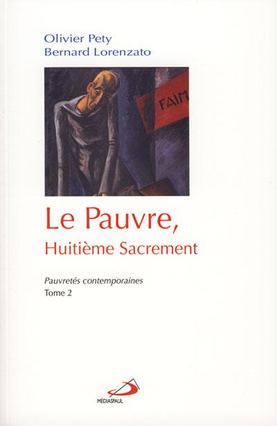 Pauvre, huitième Sacrement (Le)