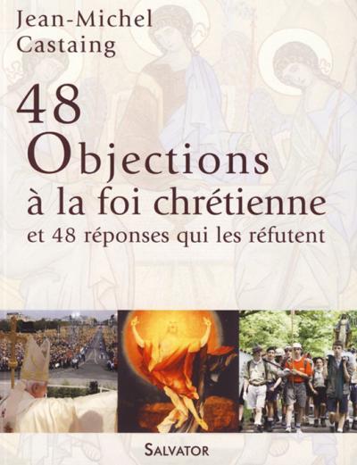 48 Objections à la foi chrétienne