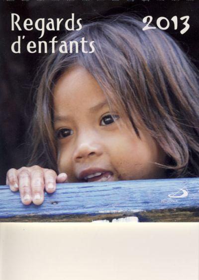 Calendrier 2013 - Regards d'enfants