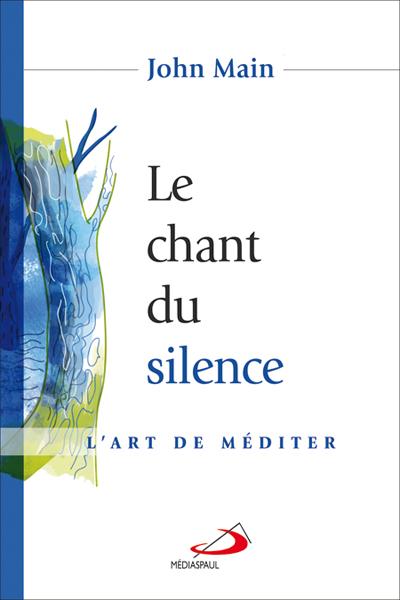 Chant du silence (Le)