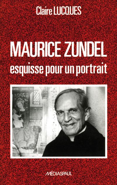 Maurice Zundel, esquisse pourun portrait