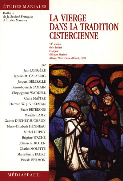 Vierge dans la tradition cistercienne, La