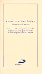 Nouveau millénaire (Le) -Novo Millennio Ineunte