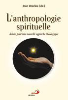 Anthropologie spirituelle (L') EPUISE