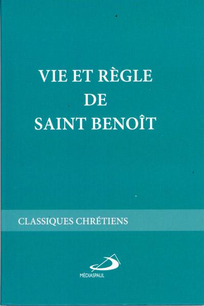 Vie et Règle de saint Benoît