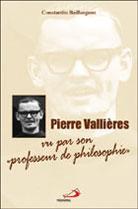 Pierre Vallières -Vu par son professeur de philosophie