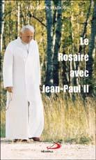 Rosaire avec Jean-Paul II (Le)