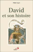 David et son histoire