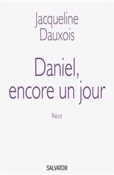 Daniel, encore un jour