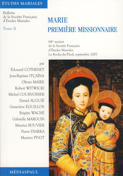 Marie première missionnaire