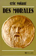 Des Morales - Crises et imperatifs