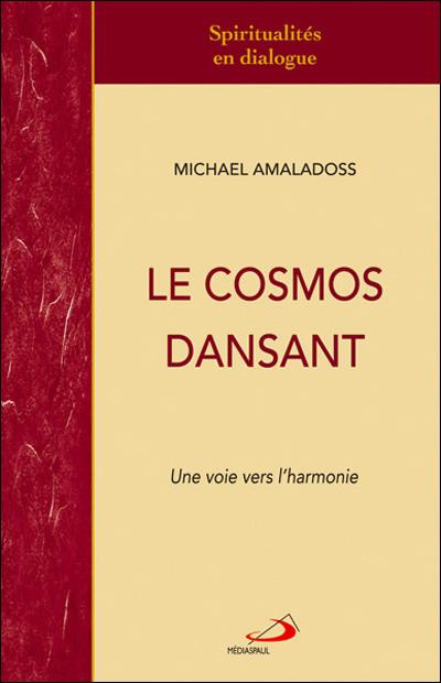 Cosmos dansant (Le)
