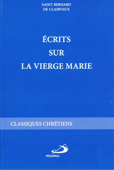 Ecrits sur la Vierge Marie