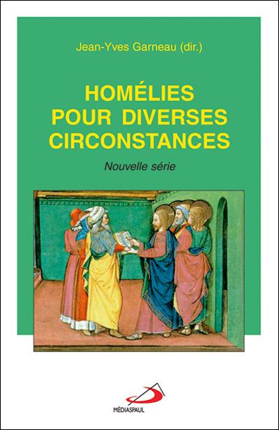 Homélies pour diverses circonstances - Nouvelle série
