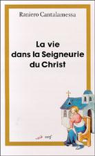 Vie dans la Seigneurie du Christ, La