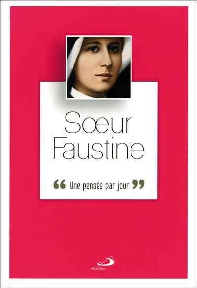 Soeur Faustine : une pensée par jour