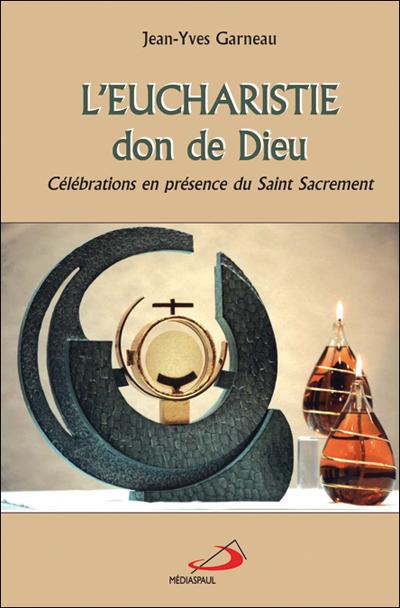 Eucharistie don de Dieu (L')   ÉPUISÉ