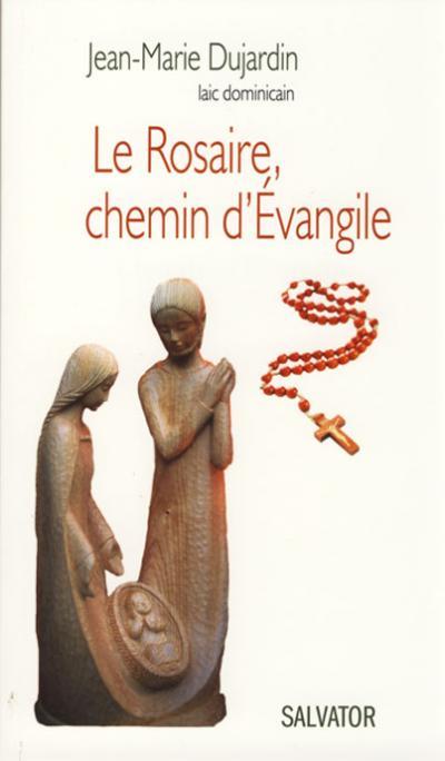 Rosaire, chemin d'Évangile (Le)