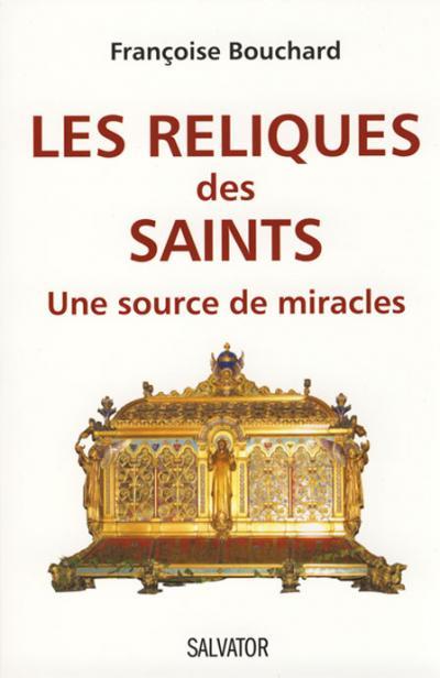Reliques des saints (Les)
