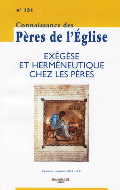 CPE 131- Exégèse et herméneutique chez les Pères