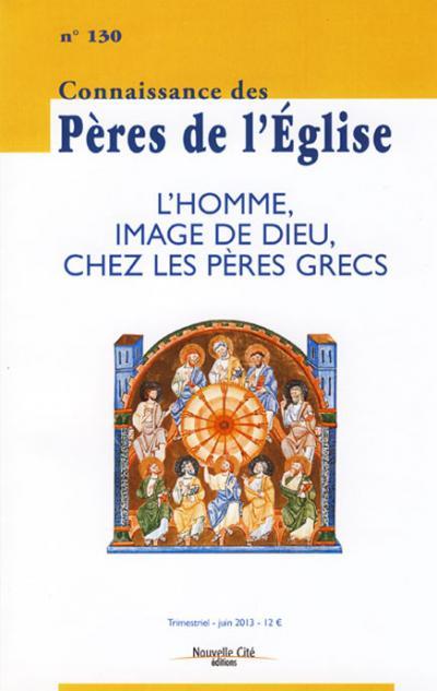 CPE 130- L'homme, image de Dieu, chez les Pères grecs