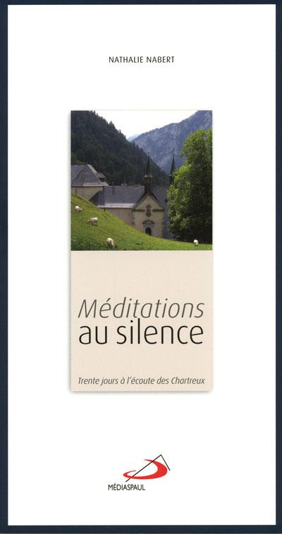 Méditations au silence