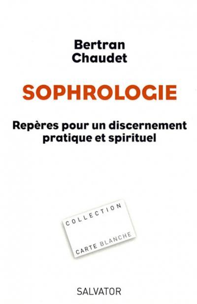 Sophrologie : repères pour un discernement pratique et spirituel