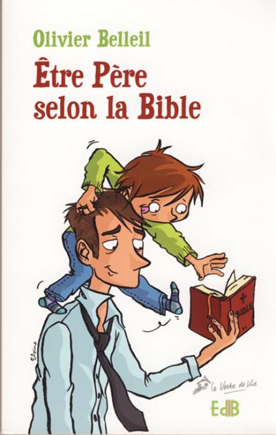 Être père selon la Bible