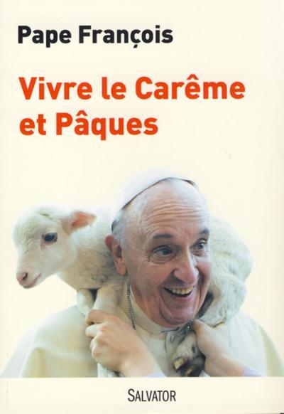 Vivre le Carême et Pâques (2014)