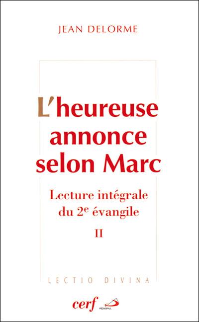 Heureuse annonce selon Marc (L') - Tome 2