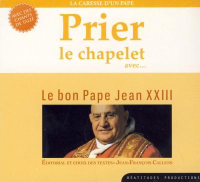 Prier le chapelet avec le bon Pape Jean - CD