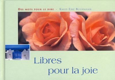 Libres pour la joie