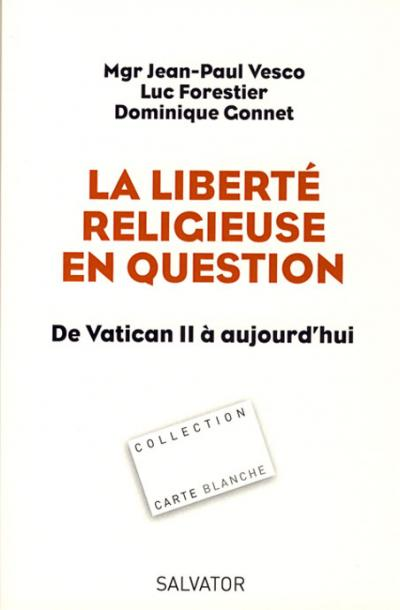 Liberté religieuse en question (La)