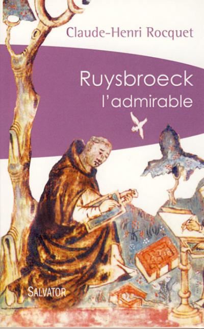 Ruysbroeck l'admirable