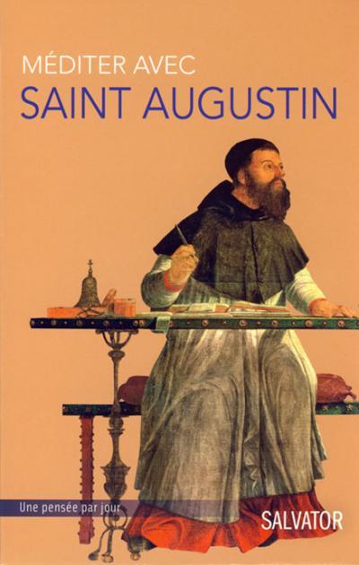 Méditer avec Saint Augustin