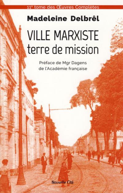 Ville marxiste, terre de mission