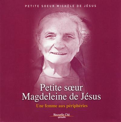 Petite soeur Magdeleine de Jésus