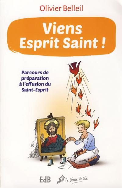 Viens Esprit Saint ! (nouvelle édition)