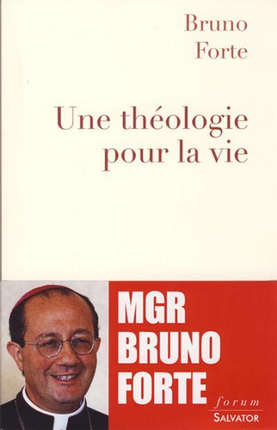 Une théologie pour la vie
