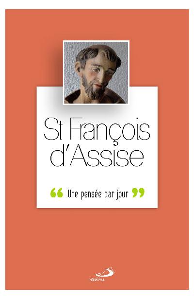 Saint François d'Assise : une pensée par jour
