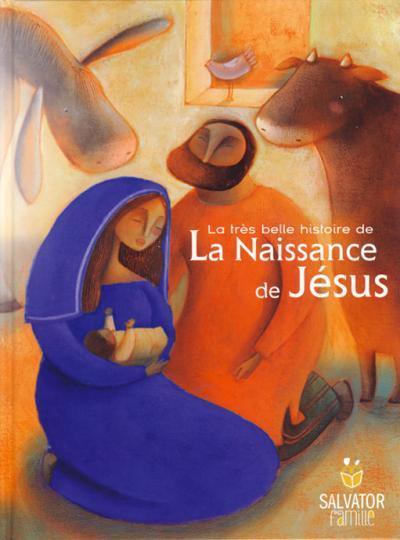 Très belle histoire de la naissance de Jésus (La)