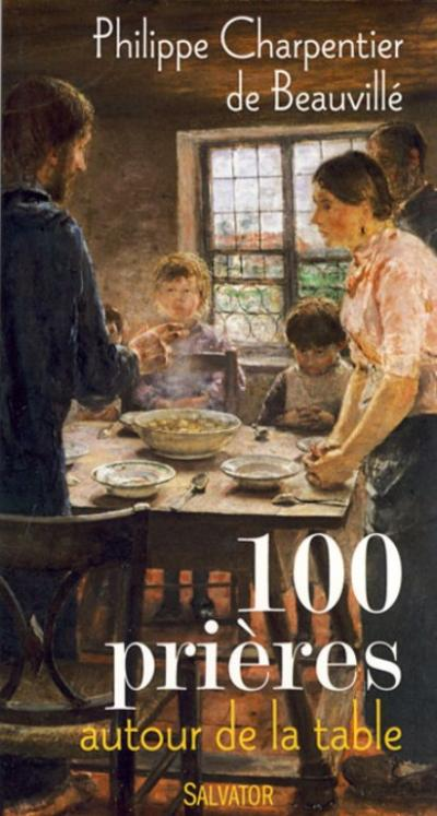 100 prières autour de la table
