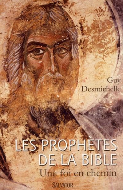 Prophètes de la Bible (Les)