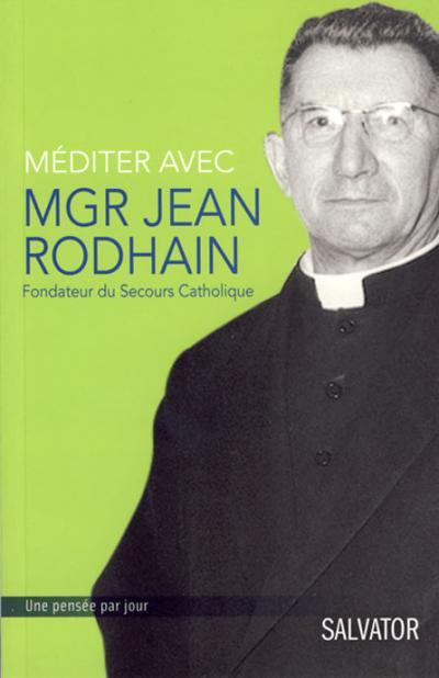 Méditer avec Mgr Jean Rodhain