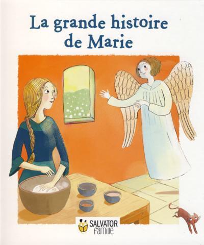 Grande histoire de Marie (La)