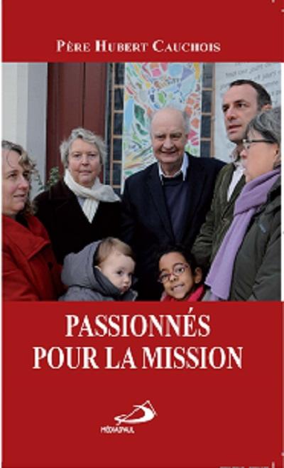 Passionnés pour la mission